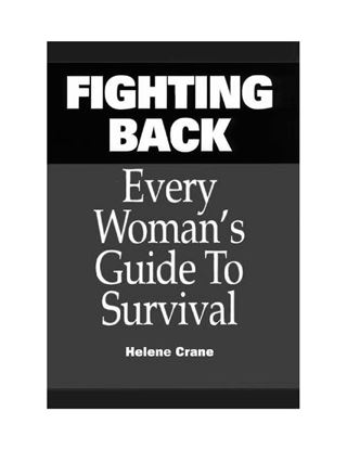 Picture of Fighting Back: Every Woman's Guide to Survival