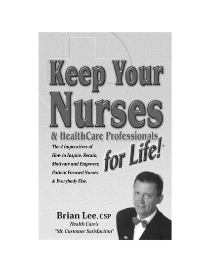 Picture of Keep Your Nurses and Health Care Professionals for Life