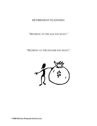 Picture of Retirement Planning in Canada: Retiring at the Age You Want and the Income You Want