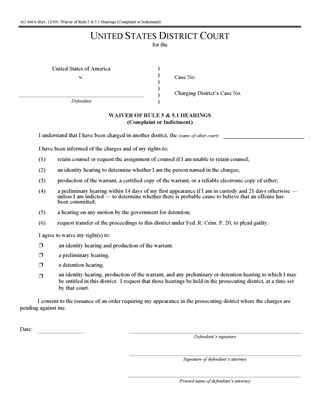 Picture of Waiver of Rule 5 and 5.1 Hearings - Complaint or Indictment (USA)